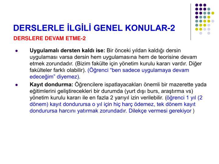 DERSLERLE İLGİLİ GENEL KONULAR-2