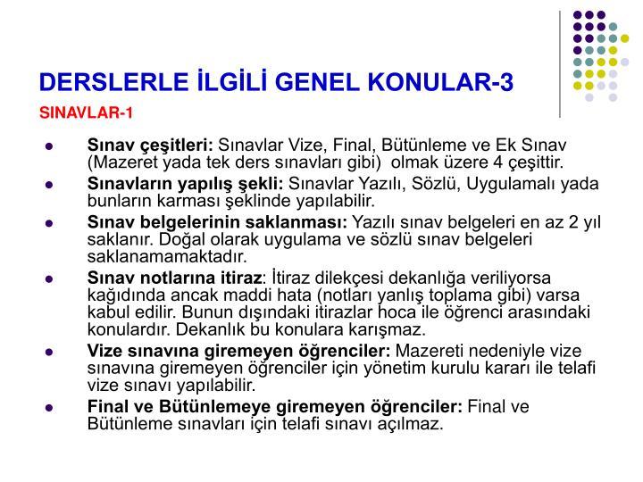 DERSLERLE İLGİLİ GENEL KONULAR-3