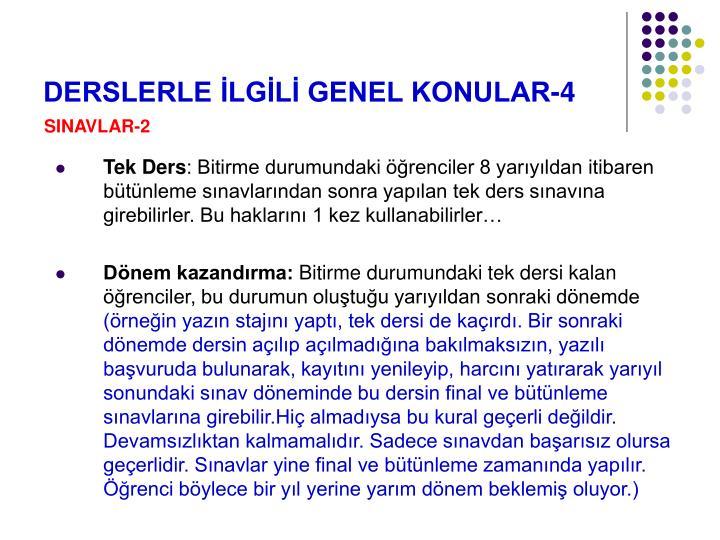 DERSLERLE İLGİLİ GENEL KONULAR-4