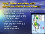 fact there are many safe places to shelter from a storm