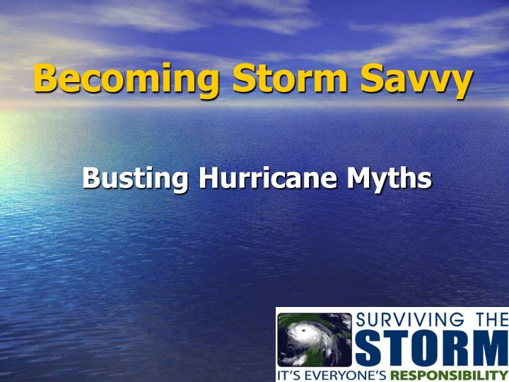 Becoming Storm Savvy
