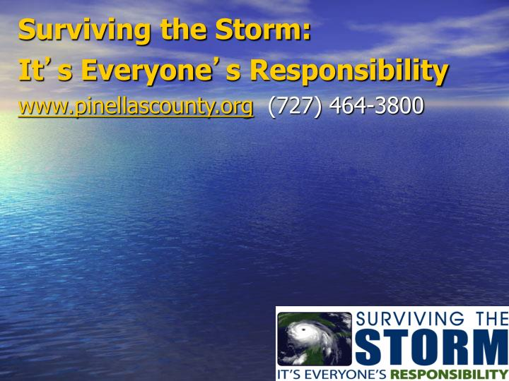 Surviving the Storm: