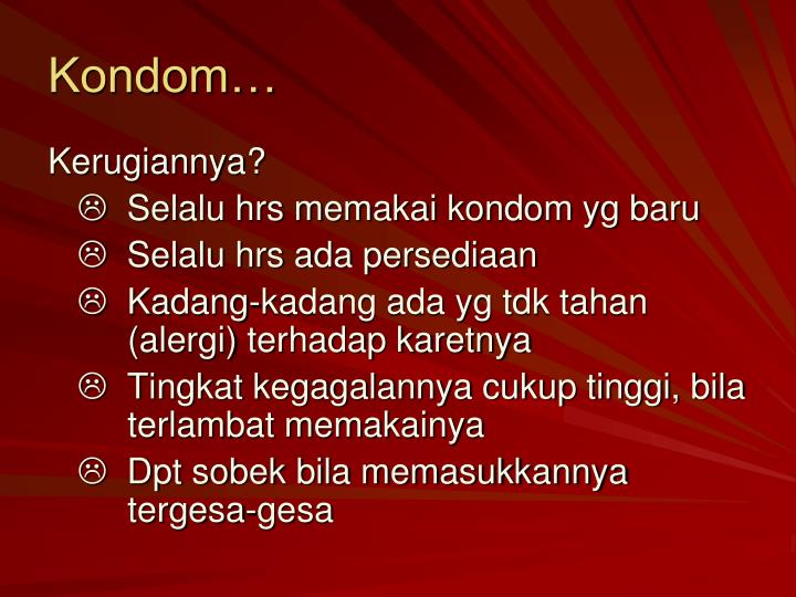 Kondom…