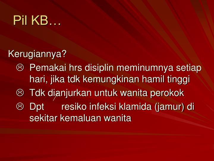 Pil KB…
