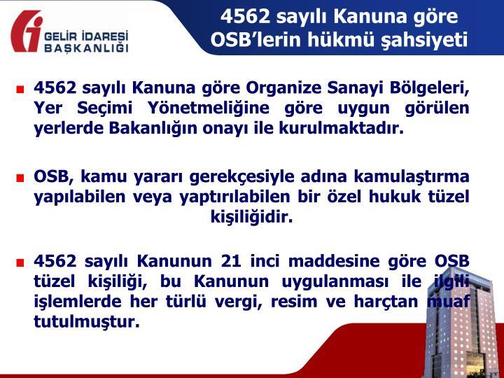 4562 sayılı Kanuna göre OSB'lerin hükmü şahsiyeti