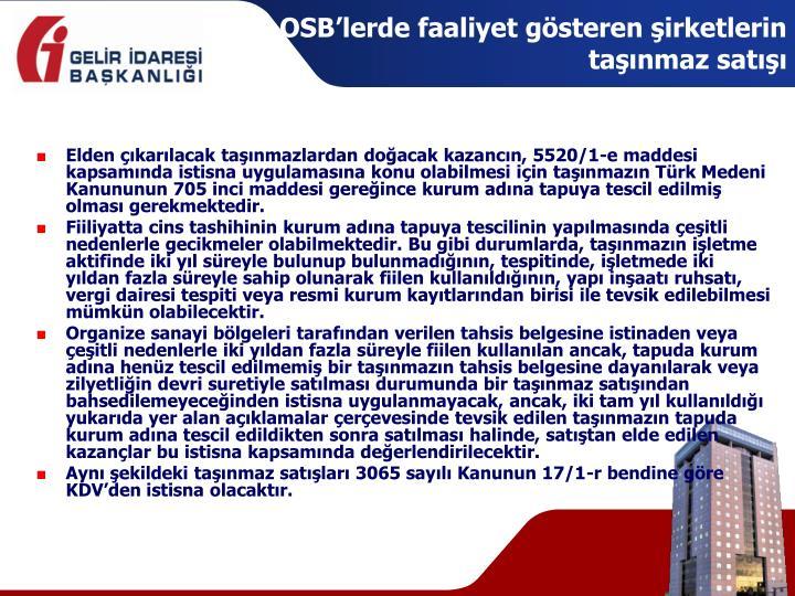 OSB'lerde faaliyet gösteren şirketlerin taşınmaz satışı
