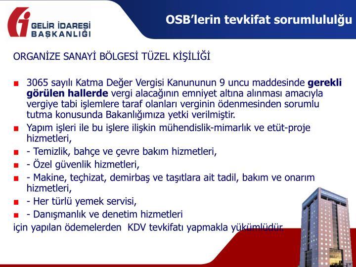 OSB'lerin tevkifat sorumlululğu