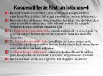 kooperatiflerde ristrun stisnas 4