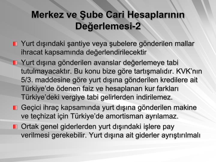 Merkez ve ube Cari Hesaplarnn Deerlemesi-2