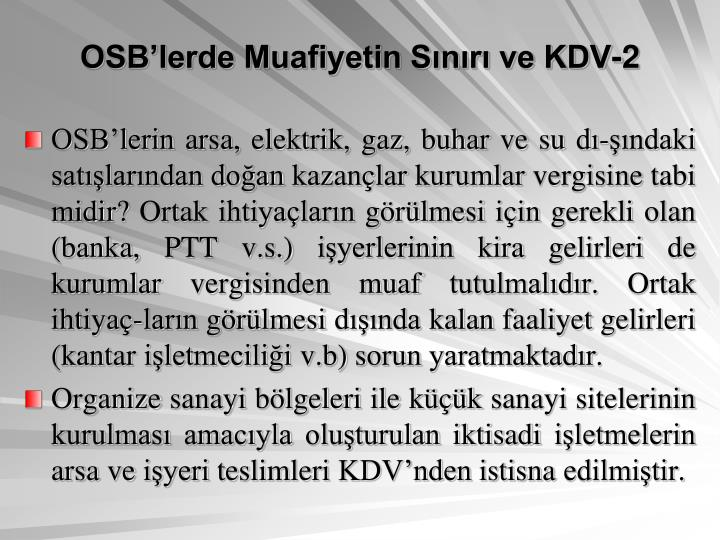 OSB'lerde Muafiyetin Sınırı ve KDV-2