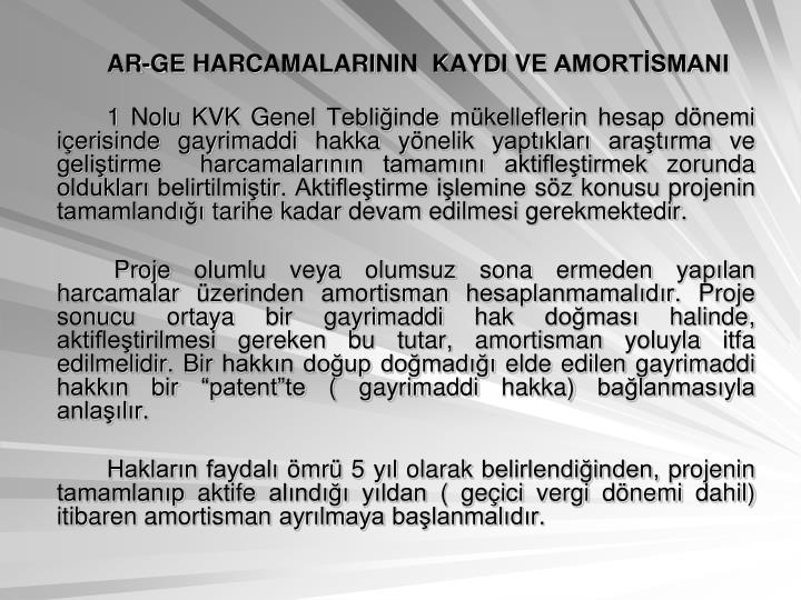 AR-GE HARCAMALARININ  KAYDI VE AMORTİSMANI