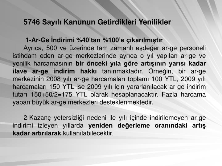 5746 Sayılı Kanunun Getirdikleri Yenilikler