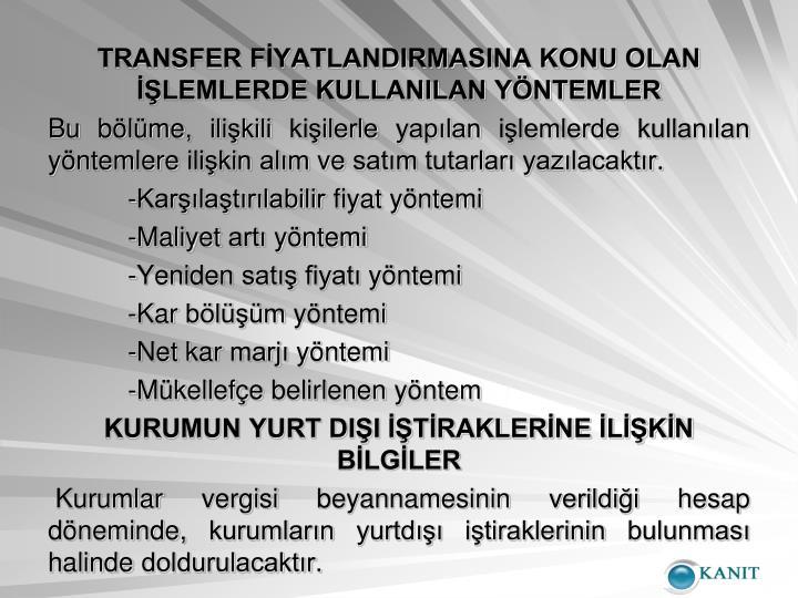 TRANSFER FİYATLANDIRMASINA KONU OLAN İŞLEMLERDE KULLANILAN YÖNTEMLER