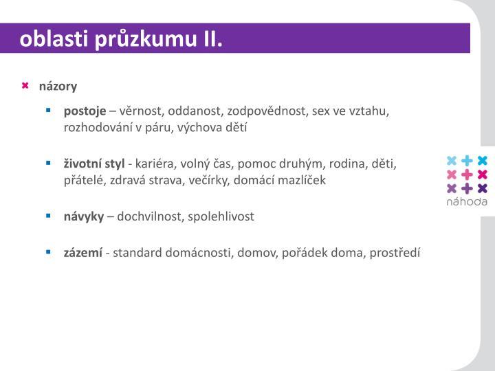 oblasti průzkumu II.