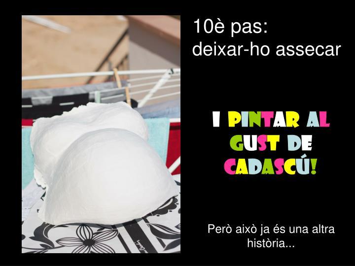 10è pas: