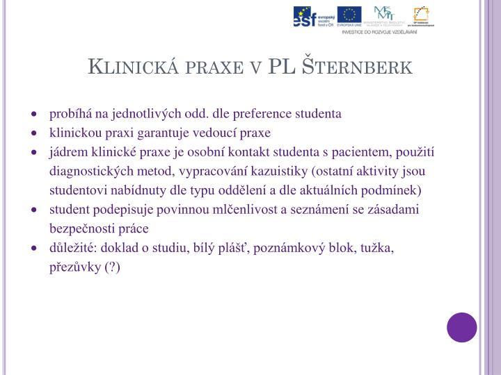 Klinická praxe vPL Šternberk