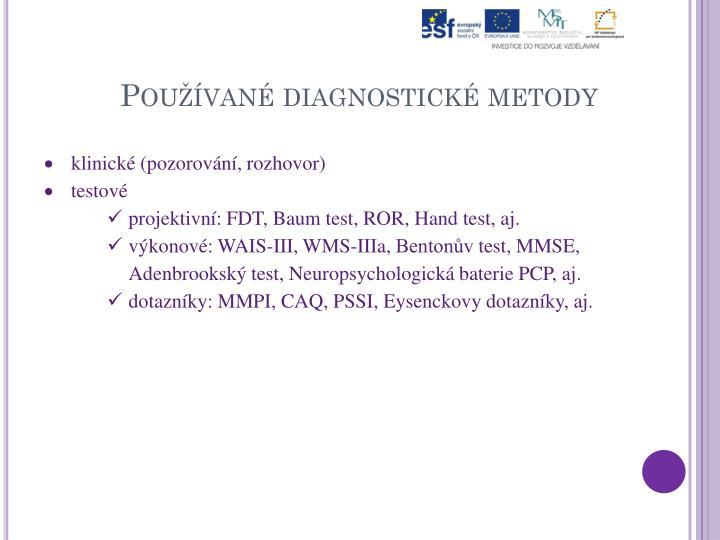 Používané diagnostické metody