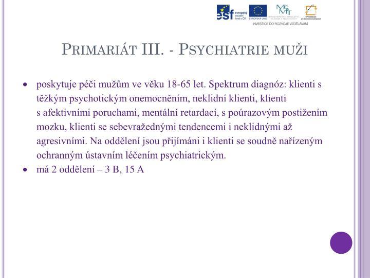 Primariát III. - Psychiatrie