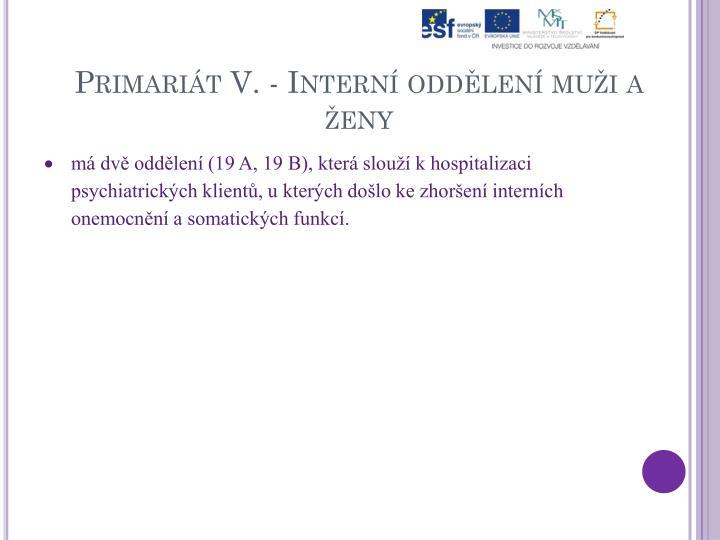 Primariát V. - Interní oddělení muži a ženy