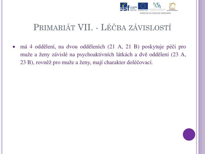 Primariát VII. - Léčba závislostí