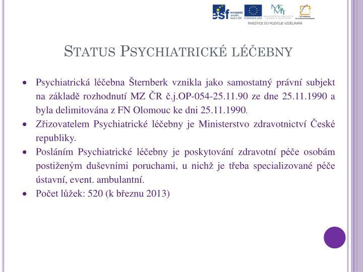 Status Psychiatrické léčebny