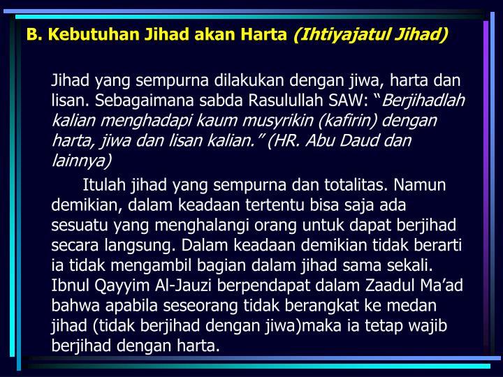 B. Kebutuhan Jihad akan Harta