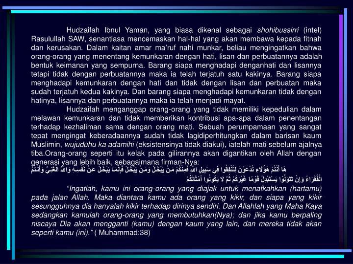 Hudzaifah Ibnul Yaman, yang biasa dikenal sebagai