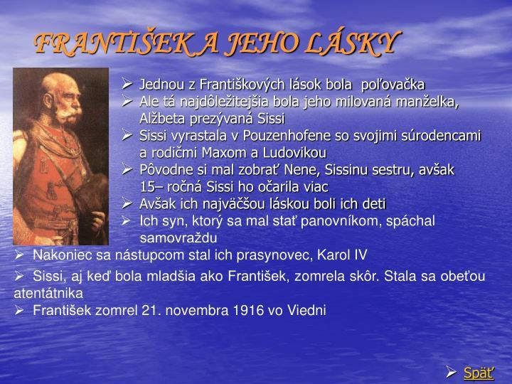 FRANTIŠEK A JEHO LÁSKY