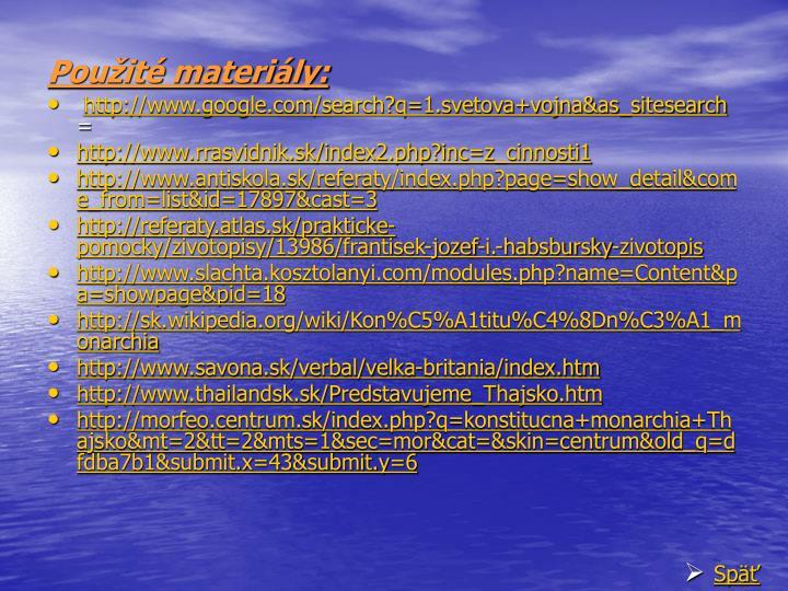 Použité materiály: