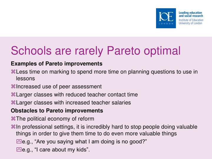 Schools are rarely Pareto optimal