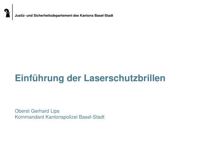 Einführung der Laserschutzbrillen