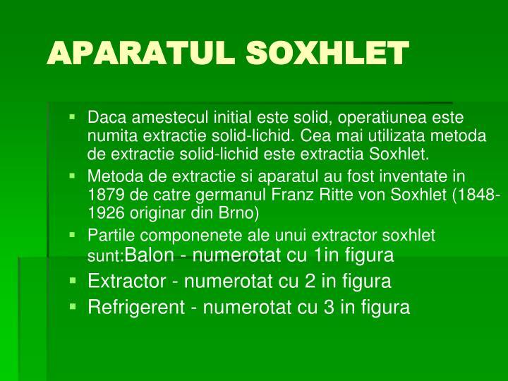 APARATUL SOXHLET