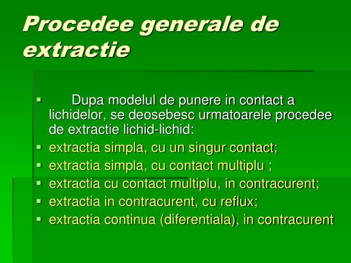 Procedee generale de extractie