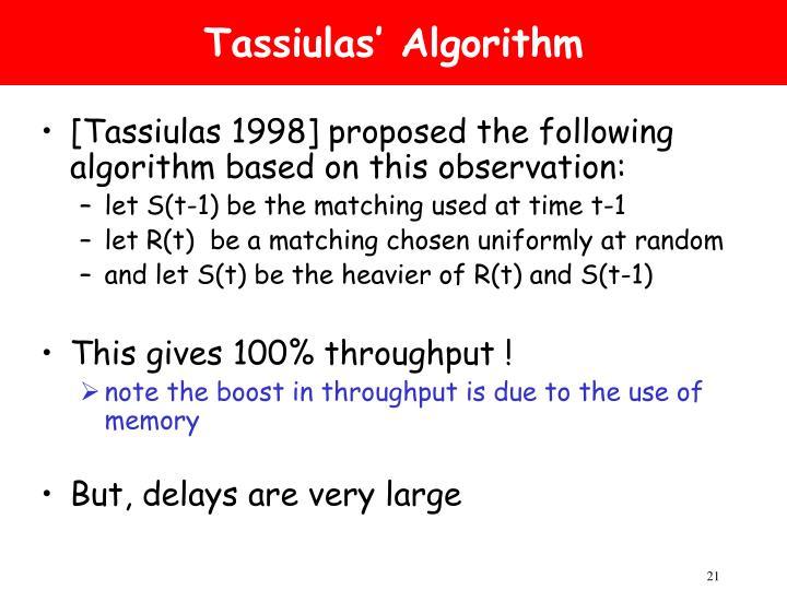 Tassiulas' Algorithm