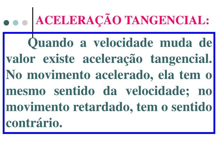 ACELERAÇÃO TANGENCIAL: