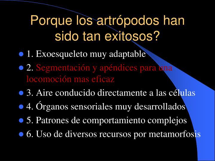 Porque los artrópodos han sido tan exitosos?