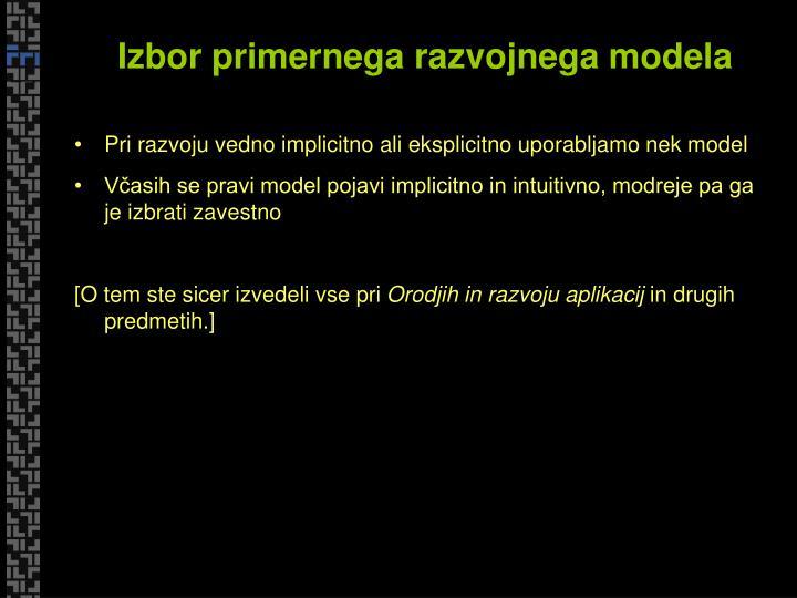 Izbor primernega razvojnega modela