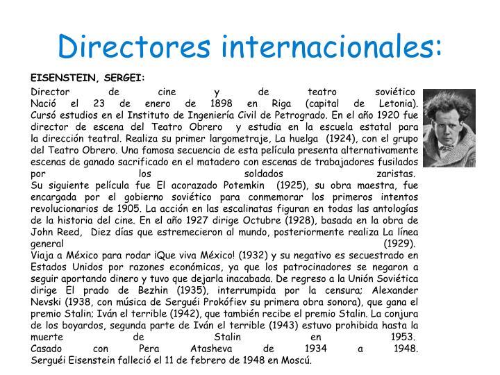 Directores internacionales: