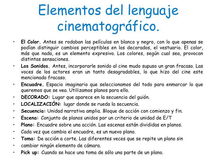 Elementos del lenguaje cinematográfico.