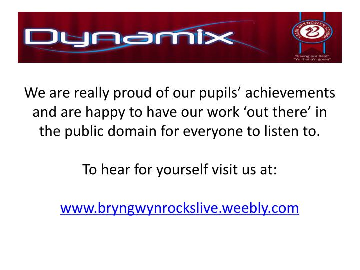 We are really proud of our pupils' achievements and are happy to have our work 'out there' in the public domain for everyone to listen to.