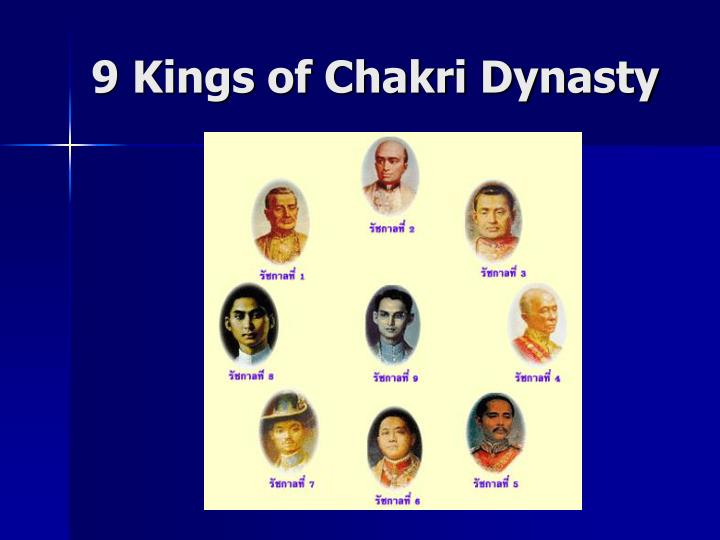 9 Kings of Chakri Dynasty