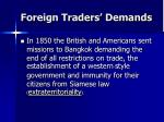 foreign traders demands