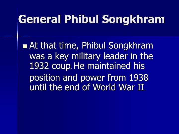 General Phibul Songkhram