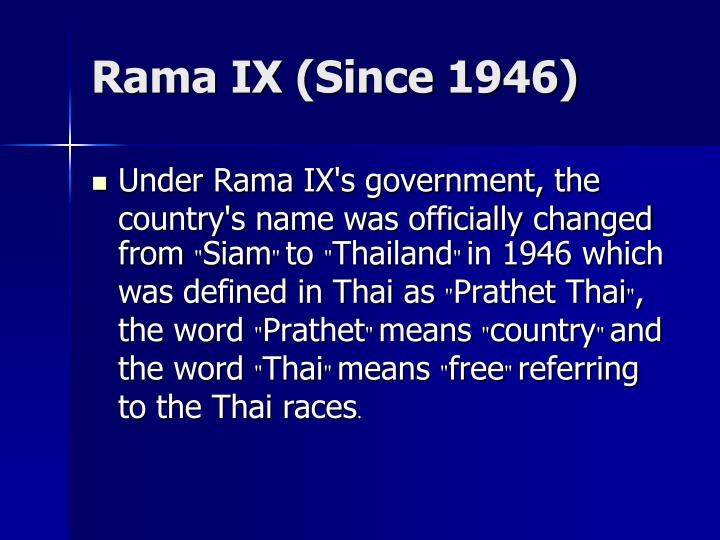 Rama IX (Since 1946)
