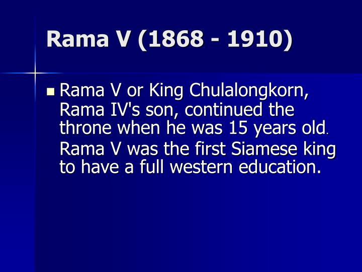Rama V (1868 - 1910)