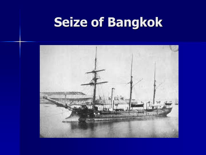 Seize of Bangkok
