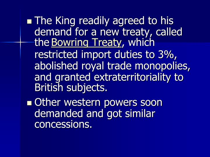 The King readily agreed to his demand for a new treaty, called the