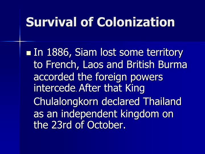 Survival of Colonization