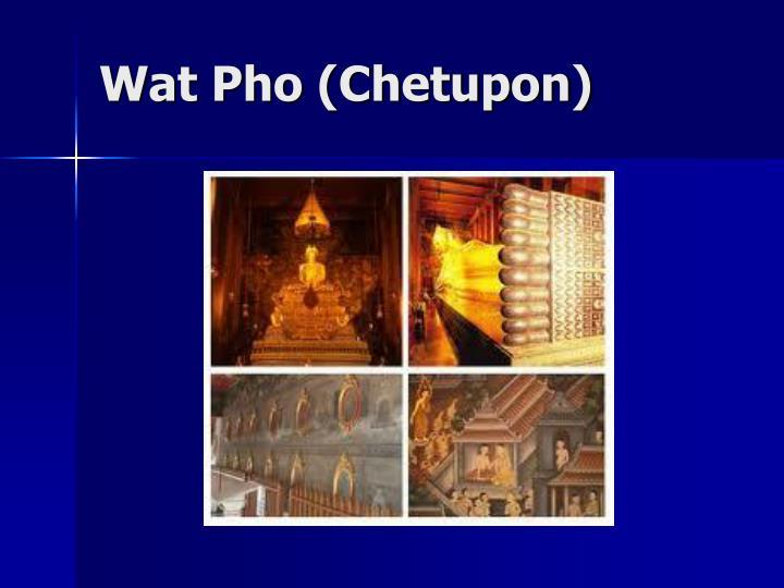 Wat Pho (Chetupon)
