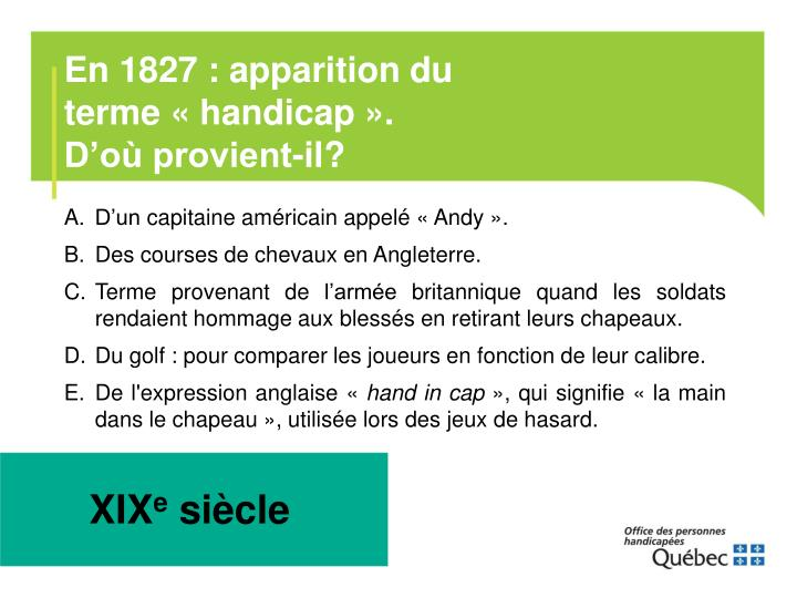 En 1827 : apparition du